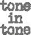 Tone in Tone